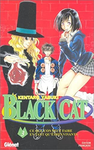 Black Cat, Tome 3 : by Kentaro Yabuki(2003 07 16)