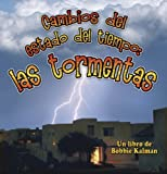 Cambios del Estado del Tiempo, Kelley MacAulay and Bobbie Kalman, 0778783766
