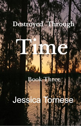 Destroyed Through Time (Linked Book 3) by [Tornese, Jessica]
