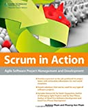 Scrum in Action, Andrew Pham, Phuong-Van Pham, 143545913X