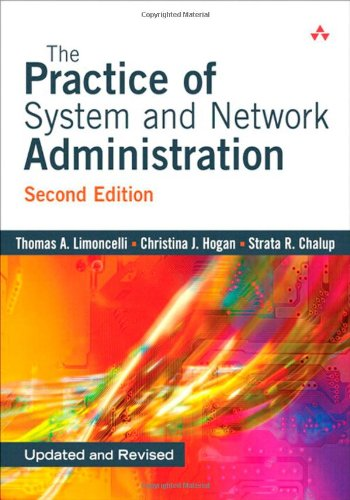 The Practice of System and Network Administration, Second Edition