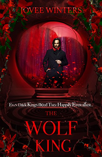 The Wolf King (The Dark Kings Book 4)