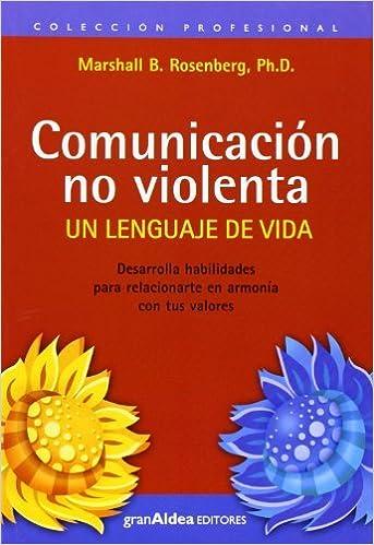 Resultado de imagen de portada de comunicacion no violenta libro
