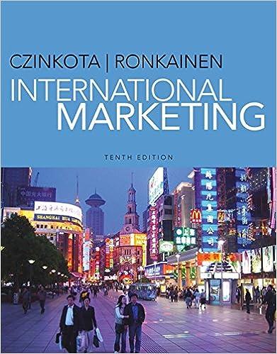 International Marketing: Michael R  Czinkota, Ilkka A  Ronkainen