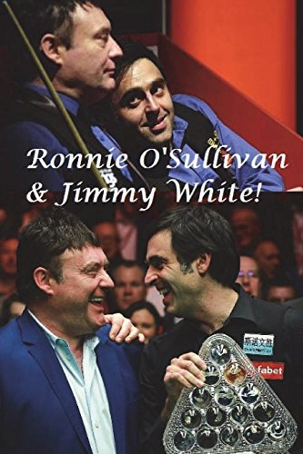 Ronnie O' Sullivan & Jimmy White!: The Rocket & the Whirlwind!