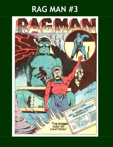 Read Online Rag Man #3: His Adventures From Cat-Man Comics Issues # 13-16 -- All Stories - No Ads pdf