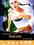 img - for Exercise: From Birth to Old Age (Your Body For Life) book / textbook / text book
