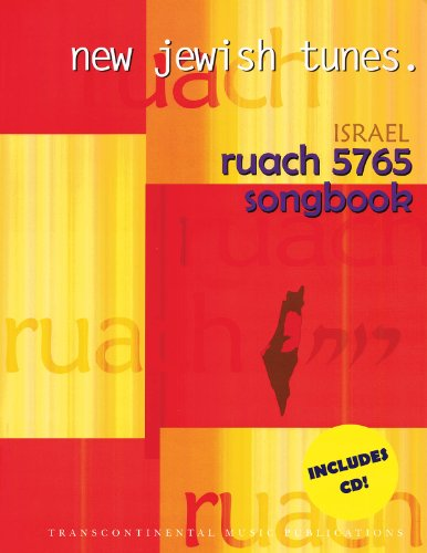 Ruach 5765: New Jewish Tunes Israel Songbook
