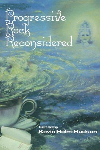 Progressive Rock Reconsidered (Composer Resource Manuals) -