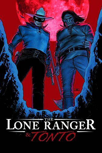 The Lone Ranger & Tonto