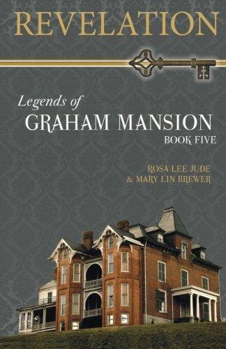 Revelation (Legends of Graham Mansion) (Volume 5) by Rosa Lee Jude (2014-08-03)