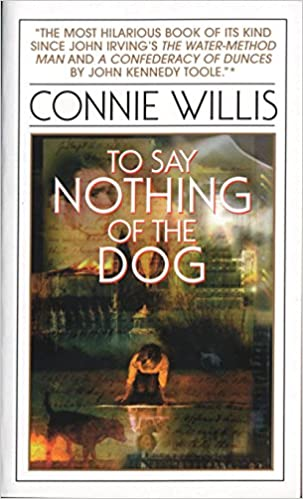 To Say Nothing of the Dog (Oxford Time Travel, #2)