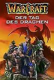 Warcraft Bd.1: Der Tag des Drachen