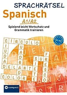 Compact Sprachrätsel Spanisch Niveau A1 A2 Spanisch Rätsel Zu