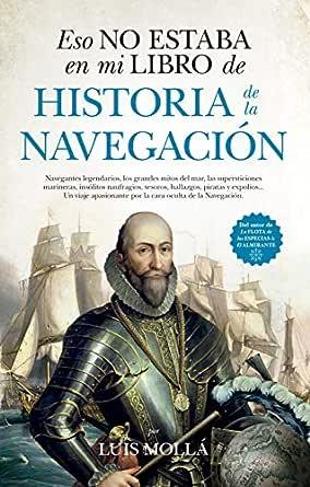 Eso no estaba en mi libro de Historia de la Navegación eBook: Luis ...