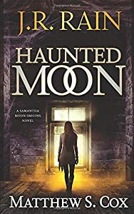 Giveaway: Haunted Moon (Samantha Moon Origins)