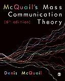 McQuail's Mass Communication Theory 6th Edition