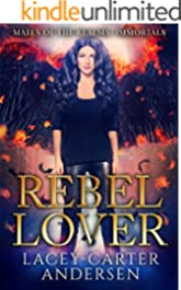 Rebel Lover: A WhyChoose Angel Romance: Immortals (Mates of the Realms Book 4)