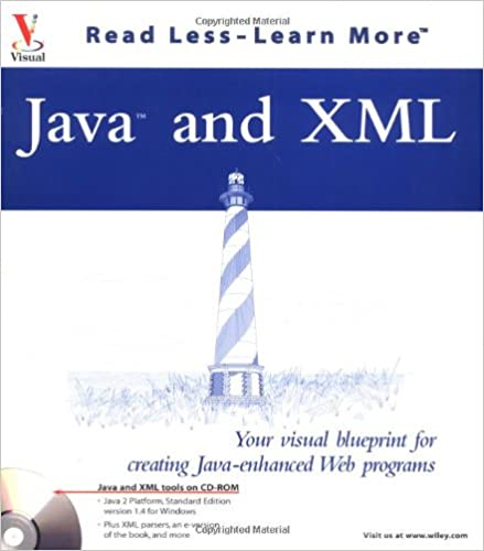 Java and xml your visual blueprint for creating java enhanced web java and xml your visual blueprint for creating java enhanced web programs visual read less learn more paul whitehead ernest friedman hill malvernweather Gallery