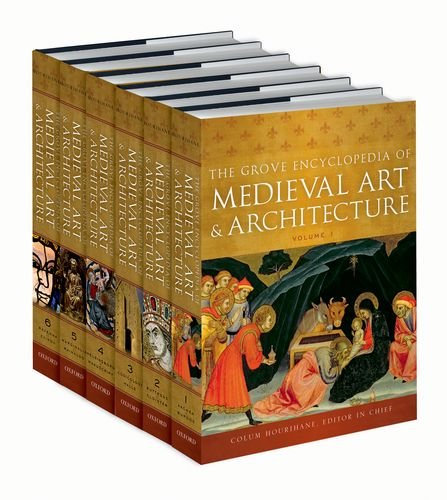 The Grove Encyclopedia of Medieval Art and Architecture (6-Volume Set) -