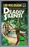 Deadly Silents, Lee Killough, 0345287800