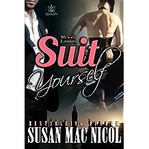 Suit Yourself (Men of London) (Volume 3)