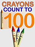 Crayons Count to 100