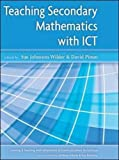 img - for Teaching Secondary Mathematics with ICT (Learning & Teaching with Information & Communications Technology) book / textbook / text book