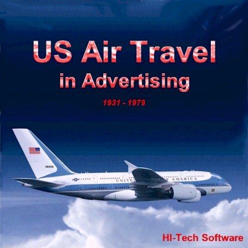 Download US Air Travel in Advertising (American, Beachcraft, BOAC, Boeing, Capital, Cessna, Convair, Grumman, Lockheed, Northwest, Pan American, TWA and United) pdf
