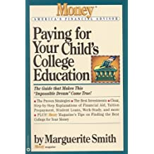 Paying for Your Childs College Education: The Guide That Makes This Impossible Dream Come True (Money America's...