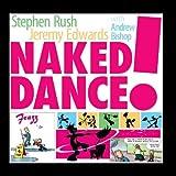 Naked Dance!