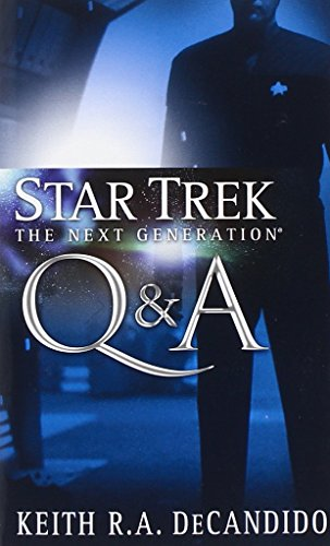 Q A  Star Trek  The Next Generation