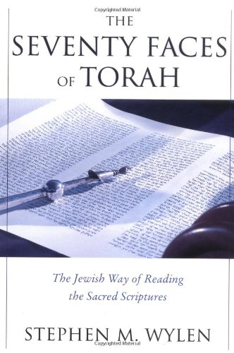 Sacred Face (The Seventy Faces of Torah: The Jewish Way of Reading the Sacred Scriptures)