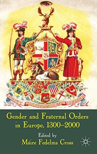Gender and Fraternal Orders in Europe, 1300-2000