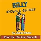 Billy Knows a Secret: Billy Growing Up, Volume 8 | James Minter