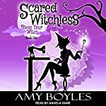 Scared Witchless: Bless Your Witch Series, Book 1 | Amy Boyles