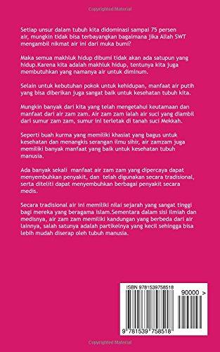 Manfaat Khasiat Air Zamzam Untuk Kesehatan Indonesian Edition Xenohikari Muhammad 9781539758518 Amazon Com Books