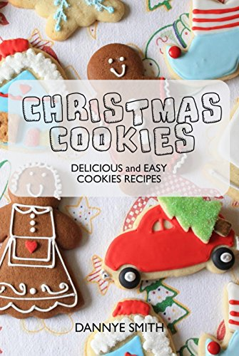 Christmas Cookies Delicious And Easy Cookies Recipes Christmas