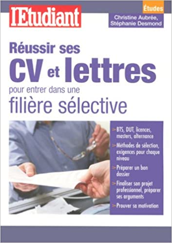 En ligne Réussir ses CV et lettres pour entrer dans une filière sélective epub pdf