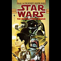 Star Wars: The Bounty Hunter, Book 1: The Mandalorian Armor