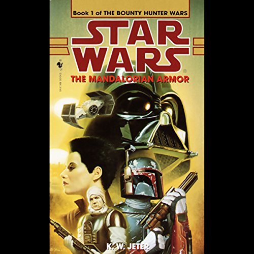 Star Wars: The Bounty Hunter, Book 1: The Mandalorian (Boba Fett Series)