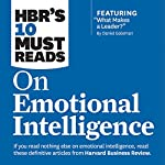 HBR's 10 Must Reads on Emotional Intelligence |  Harvard Business Review