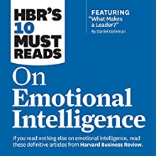 HBR's 10 Must Reads on Emotional Intelligence Audiobook by Harvard Business Review Narrated by James Edward Thomas, Susan Larkin