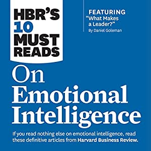 HBR's 10 Must Reads on Emotional Intelligence Audiobook