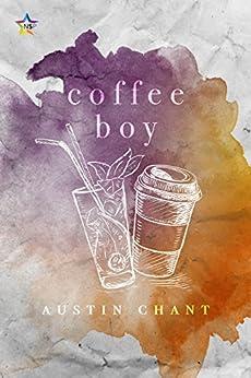 Coffee Boy by [Chant, Austin]