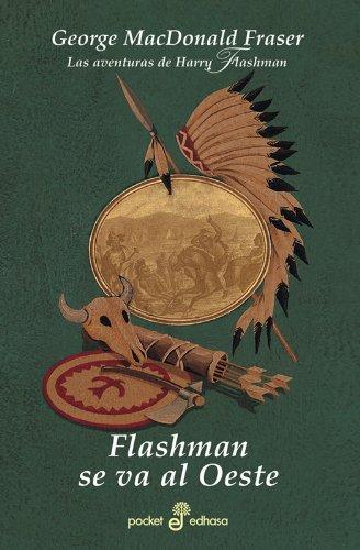 Descargar Libro Flashman Se Va Al Oeste George Macdonald Fraser