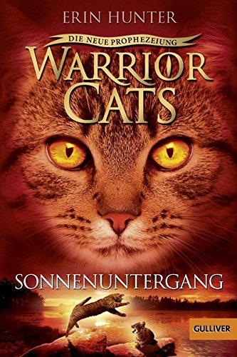 Warrior Cats - Die neue Prophezeiung. Sonnenuntergang: II, Band 6