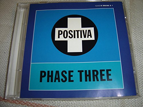 Phase Three   Positiva  Audio Cd