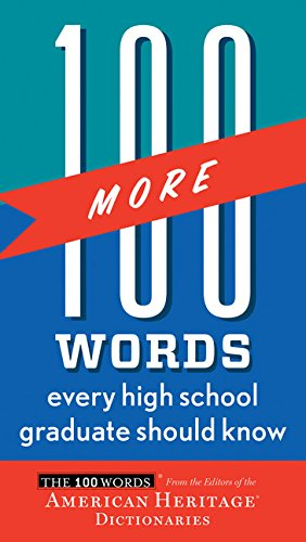 100 More Words Every High School Graduate Should Know (100 Words)