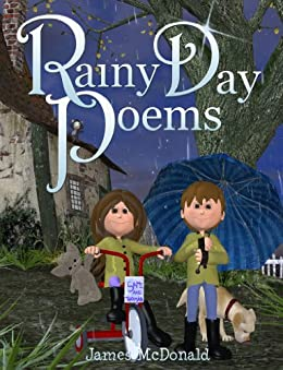 Rainy Day Poems: Poems for Kids by [McDonald, James]